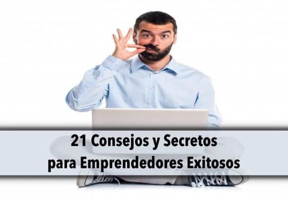 ➡️ 21 Consejos y Secretos para Emprendedores Exitosos ✊