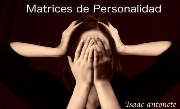 Matrices de Personalidad