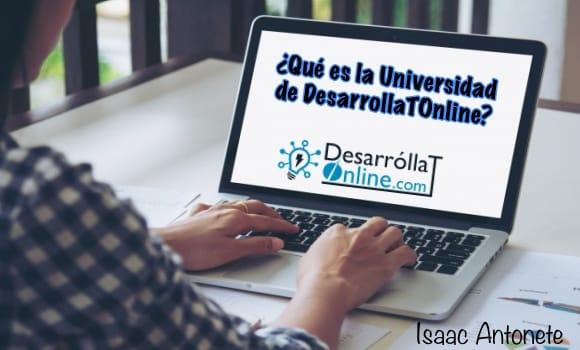 ¿Qué es la Universidad de DesarrollaTOnline?